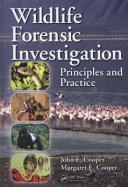 Wildlife Forensic Investigation