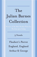 The Julian Barnes Booker Prize Finalist Collection  3 Book Bundle
