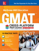 McGraw Hill Education GMAT 2017 Cross Platform Prep Course