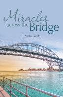 Miracles Across the Bridge
