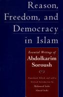 Reason, Freedom, and Democracy in Islam