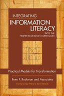 Integrating Information Literacy Into the Higher Education Curriculum Book
