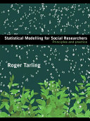 Statistical Modelling for Social Researchers