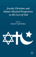 Pdf Jewish, Christian, and Islamic Mystical Perspectives on the Love of God