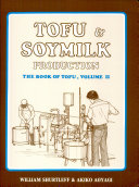 Tofu   Soymilk Production