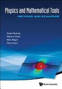 Physics and Mathematical Tools