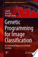 Genetic Programming For Image Classification