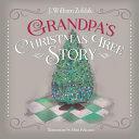 Grandpa s Christmas Tree Story