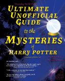 Ultimate Unofficial Guide to the Mysteries of Harry Potter (Analysis of Books 1-4) Pdf/ePub eBook
