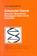 Colorectal Cancer: Molecular Mechanisms, Premalignant State and Its Prevention