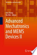 Advanced Mechatronics and MEMS Devices II Book