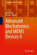 Advanced Mechatronics and MEMS Devices II