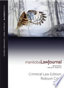 Manitoba Law Journal  Criminal Law Edition  Robson Crim  2018 Volume 41 4  Book PDF