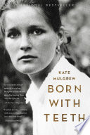 """Born with Teeth: A Memoir"" by Kate Mulgrew"