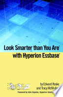 Essbase for Mere Mortals: An Insider's Guide