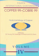 Proceedings of the Copper 99 Cobre 99 International Conference  Hydrometallurgy of copper Book