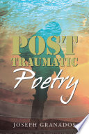 Post Traumatic Poetry