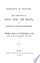 Narrative of Services in the Liberation of Chili, Peru and Brazil