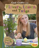 Pdf Cool Crafts with Flowers, Leaves, and Twigs