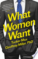 """Mate: Become the Man Women Want"" by Tucker Max, Geoffrey Miller"