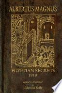 Albertus Magnus Or Egyptian Secrets