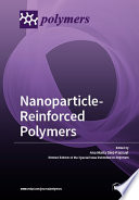 Nanoparticle Reinforced Polymers Book