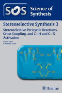 Stereoselective Pericyclic Reactions  Cross Coupling  And C H And C X Activation