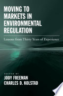 Moving to Markets in Environmental Regulation