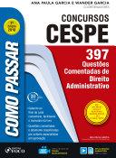 Como passar em concursos CESPE: direito administrativo
