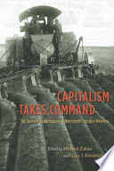 Capitalism Takes Command