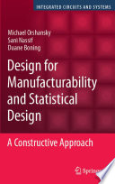 Design for Manufacturability and Statistical Design Book