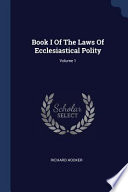 Book I of the Laws of Ecclesiastical Polity;