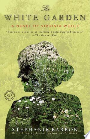 Read Online The White Garden Full Book
