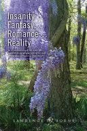 Insanity...Fantasy...Romance...Reality... Pdf/ePub eBook
