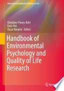 """Handbook of Environmental Psychology and Quality of Life Research"" by Ghozlane Fleury-Bahi, Enric Pol, Oscar Navarro"
