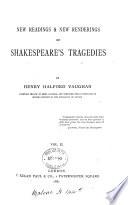 New Readings   New Renderings of Shakespeare s Tragedies