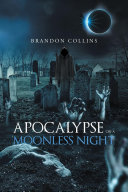 Apocalypse on a Moonless Night