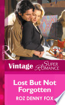 Lost but not Forgotten  Mills   Boon Vintage Superromance