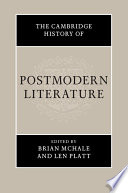 The Cambridge History Of Postmodern Literature