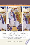 The Legacy of Demetrius of Alexandria 189 232 CE