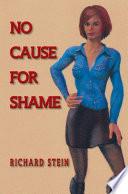 No Cause For Shame