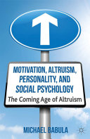 Motivation, Altruism, Personality and Social Psychology