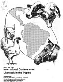 Proceedings Of The International Conference On Livestock In The Tropics