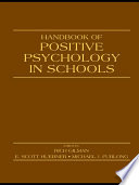Handbook of Positive Psychology in Schools