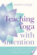 Teaching Yoga with Intention Book