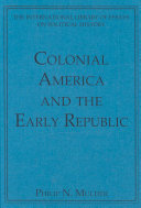 Colonial America and the Early Republic Book