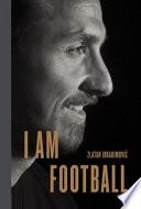 I Am Football