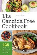 The Candida Free Cookbook