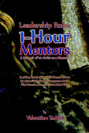 Leadership Rubs  1 Hour Mentors  A Memoir of an Artist as a Masseur
