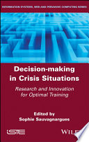 Decision Making in Crisis Situations Book